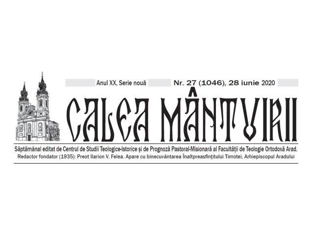 Ziarul Calea Mântuirii 28 iunie 2020 | Calea Mantuirii Arad  |28 Iunie